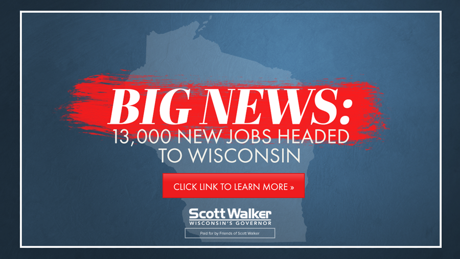 Walker Campaign Launches Digital Ad Campaign Promoting Foxconn Announcement