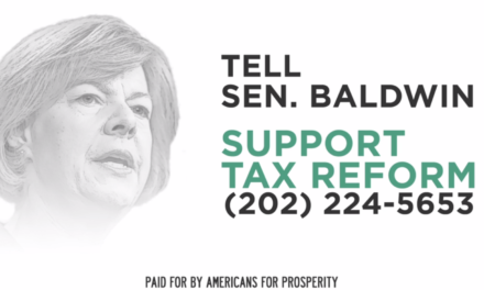 Americans for Prosperity Launches Ad Campaign Targeting Baldwin on Tax Reform