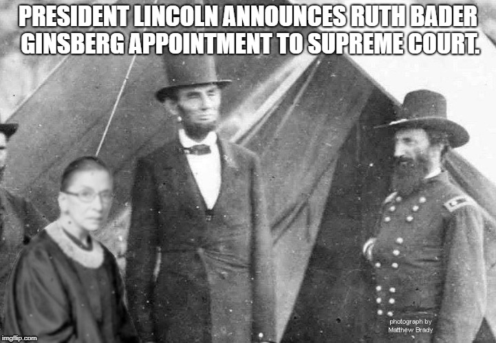 So Ruth Bader Ginsburg Walked Into a Bar With Abraham Lincoln…