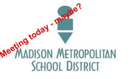 Cops & security allow Madison school board to do its job!