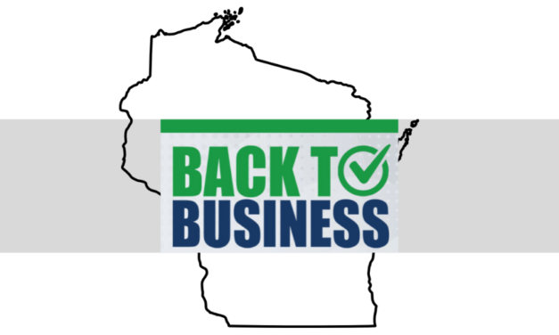 'Back to Business' Plan Provides Safe, Smart Approach to Reopen Wisconsin
