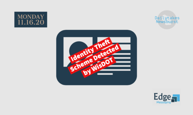 Theft of Identities Uncovered by WisDOT
